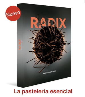 Radix. La pastelería esencial (Grupo Vilbo)